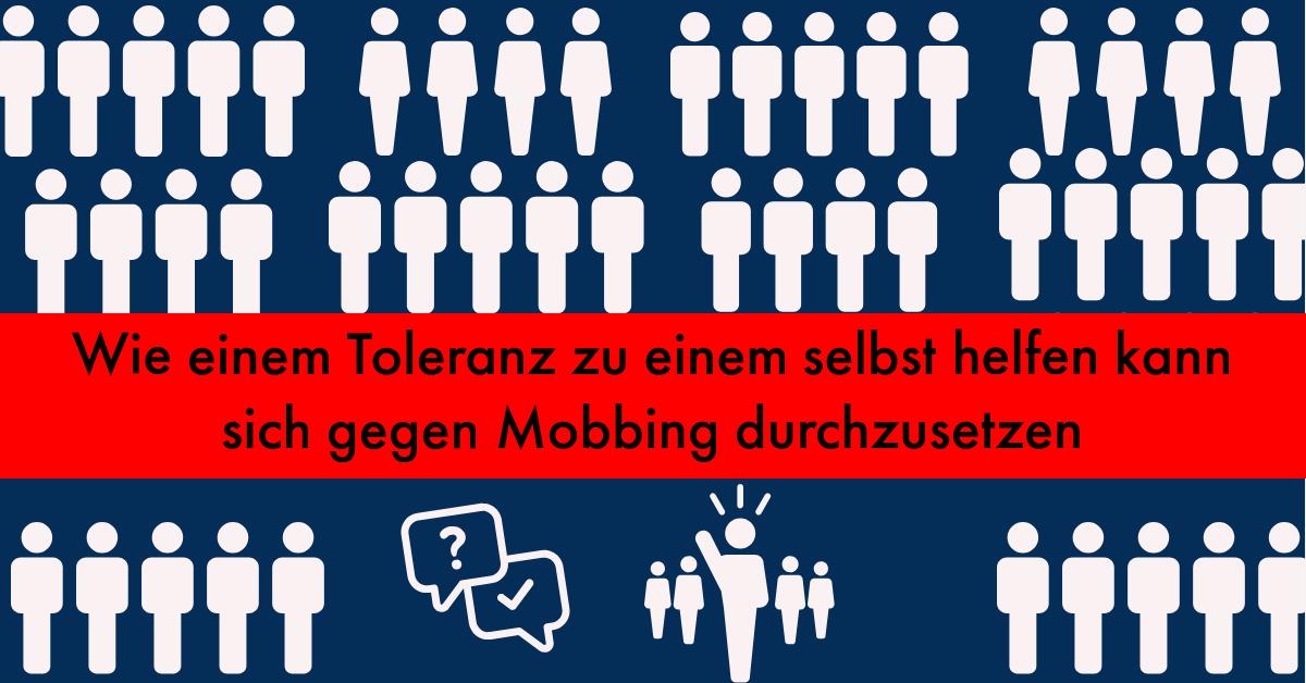 Wie einem Toleranz zu einem selbst helfen kann sich gegen Mobbing durchzusetzen
