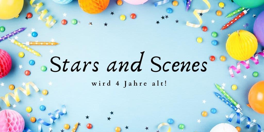 Hipp, Hipp, Hurra! Stars and Scenes wird 4 Jahr!